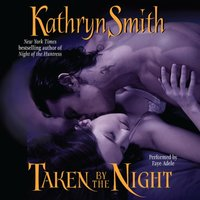 Taken By the Night - Kathryn Smith - audiobook