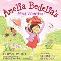 Amelia Bedelia's First Valentine - Herman Parish - audiobook
