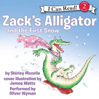 Zack's Alligator and the First Snow - Shirley Mozelle - audiobook