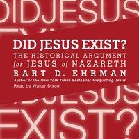 Did Jesus Exist? - Bart D. Ehrman - audiobook