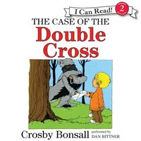 Case of the Double Cross - Crosby Bonsall - audiobook