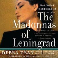 Madonnas of Leningrad - Debra Dean - audiobook