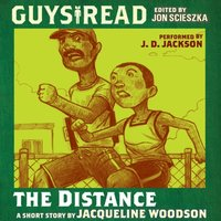 Guys Read: The Distance - Jacqueline Woodson - audiobook