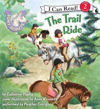 Pony Scouts: The Trail Ride - Catherine Hapka - audiobook