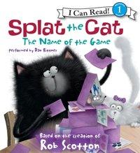 Splat the Cat: The Name of the Game - Rob Scotton - audiobook