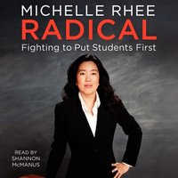 Radical - Michelle Rhee - audiobook