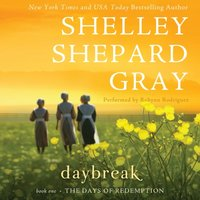 Daybreak - Shelley Shepard Gray - audiobook