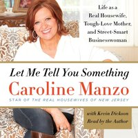 Let Me Tell You Something - Caroline Manzo - audiobook