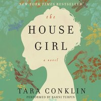 House Girl - Tara Conklin - audiobook