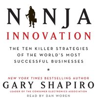 Ninja Innovation - Gary Shapiro - audiobook