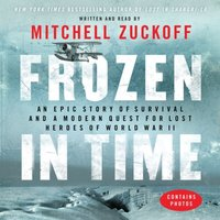 Frozen in Time - Mitchell Zuckoff - audiobook