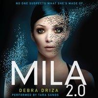 MILA 2.0 - Debra Driza - audiobook