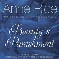 Beauty's Punishment - Anne Rice - audiobook