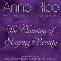 Claiming of Sleeping Beauty - Anne Rice - audiobook