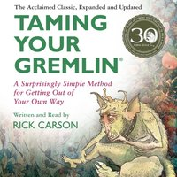 Taming Your Gremlin (Revised Edition) - Rick Carson - audiobook