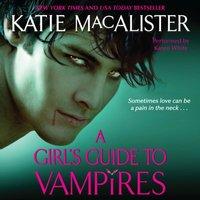 Girl's Guide to Vampires - Katie MacAlister - audiobook