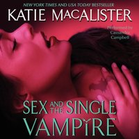 Sex and the Single Vampire - Katie MacAlister - audiobook