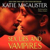 Sex, Lies, and Vampires - Katie MacAlister - audiobook