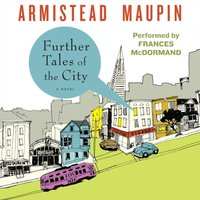 Further Tales of the City - Armistead Maupin - audiobook