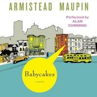 Babycakes - Armistead Maupin - audiobook