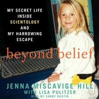 Beyond Belief - Jenna Miscavige Hill - audiobook