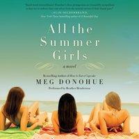 All the Summer Girls - Meg Donohue - audiobook