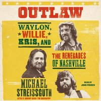 Outlaw - Michael Streissguth - audiobook