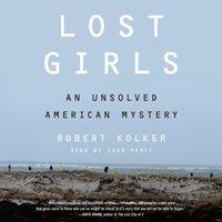 Lost Girls - Robert Kolker - audiobook