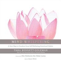Mind Whispering - Tara Bennett-Goleman - audiobook
