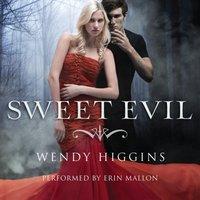 Sweet Evil - Wendy Higgins - audiobook
