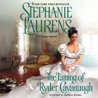 Taming of Ryder Cavanaugh - Stephanie Laurens - audiobook