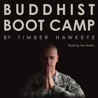 Buddhist Boot Camp - Timber Hawkeye - audiobook