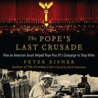 Pope's Last Crusade - Peter Eisner - audiobook