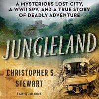Jungleland - Christopher S. Stewart - audiobook