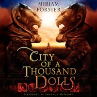 City of a Thousand Dolls - Miriam Forster - audiobook
