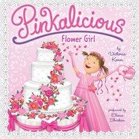 Pinkalicious: Flower Girl - Victoria Kann - audiobook