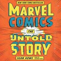 Marvel Comics - Sean Howe - audiobook