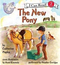Pony Scouts: The New Pony - Catherine Hapka - audiobook