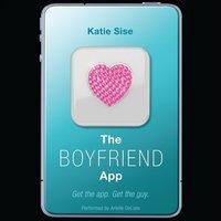 Boyfriend App - Katie Sise - audiobook