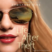 Life After Theft - Aprilynne Pike - audiobook