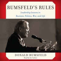 Rumsfeld's Rules - Donald Rumsfeld - audiobook