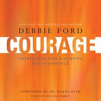 Courage - Debbie Ford - audiobook
