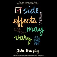 Side Effects May Vary - Julie Murphy - audiobook