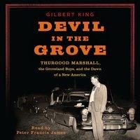 Devil in the Grove - Gilbert King - audiobook