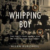 Whipping Boy - Allen Kurzweil - audiobook