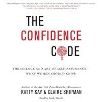 Confidence Code - Katty Kay - audiobook