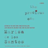 Precious One - Marisa de los Santos - audiobook
