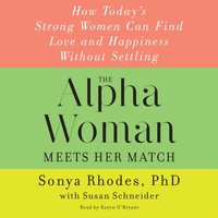 Alpha Woman Meets Her Match - Sonya Rhodes - audiobook