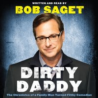 Dirty Daddy - Bob Saget - audiobook
