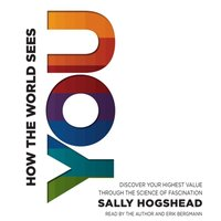 How the World Sees You - Sally Hogshead - audiobook